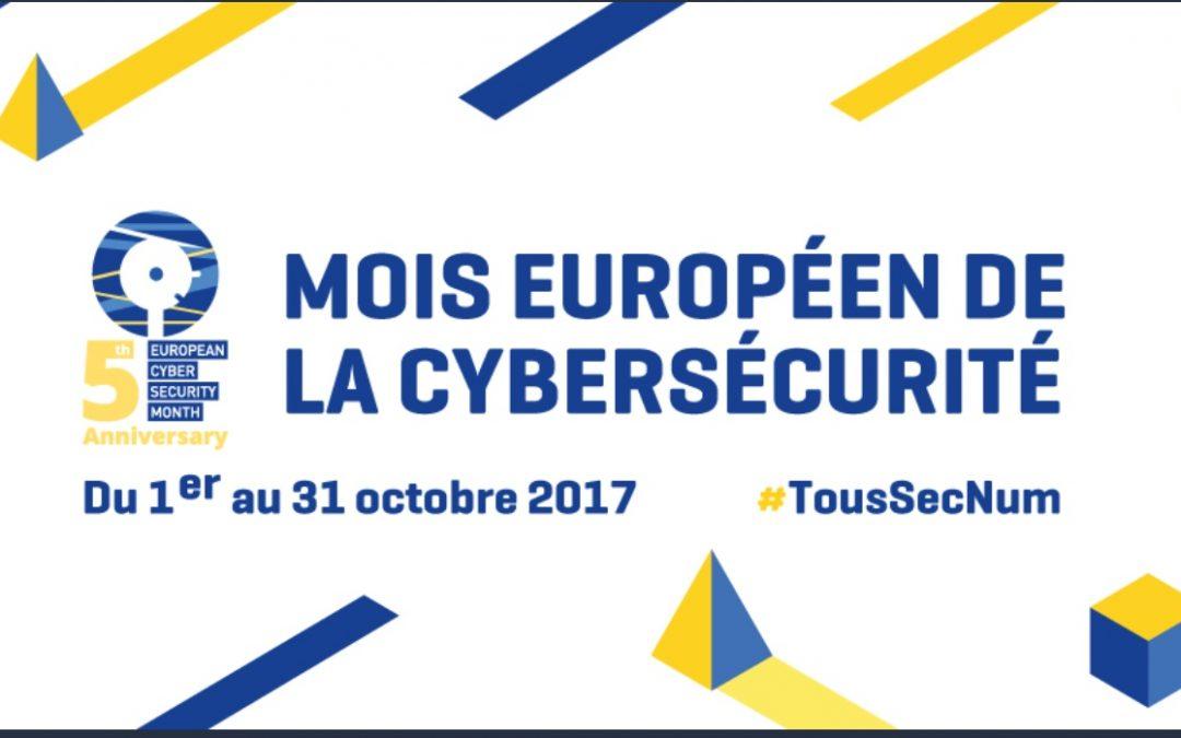 OCTOBRE 2017 – MOIS EUROPÉEN DE LA CYBERSÉCURITÉ